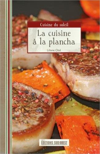 La cuisine la plancha for La cuisine a la plancha